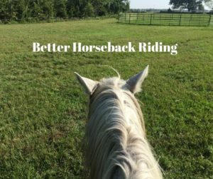Better Horseback Riding When You're Not a Youngster Anymore
